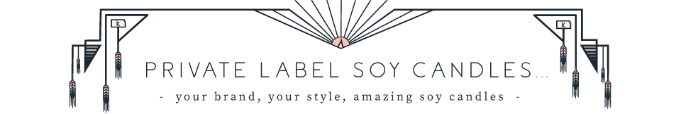 Private Label Soy Candles -your brand, your style, amazing soy candles